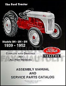 Ford 9n Parts Ebay. Ford 2n 8n 9n Tractor Assembly Manual With Part Numbers And Exploded Views. Ford. Ford 2n Hydraulic Exploded View Diagram At Scoala.co