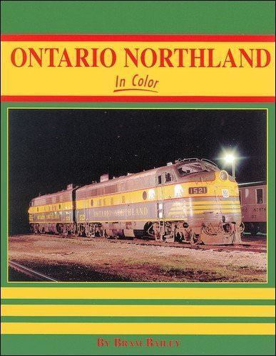 ONTARIO NORTHLAND in Color -- (NEW BOOK)