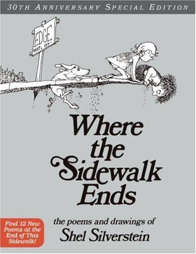 Where The Sidewalk Ends Special Edition With 12 Ex