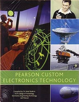 Pearson Custom Electronics Technology - Paperback By Dr. Wael Ibrahim - GOOD