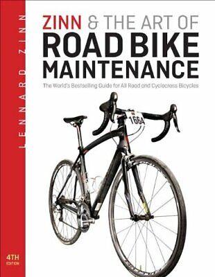 Zinn   the Art of Road Bike Maintenance  The World s Best-Selling