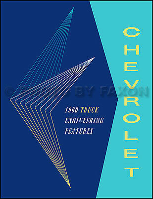 1960 Chevrolet Truck Engineering Features Manual Pickup Apache Suburban Chevy