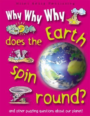 Why Why Why Does the Earth Spin Around?,Belinda Gallagher](Why Does The Earth Spin)