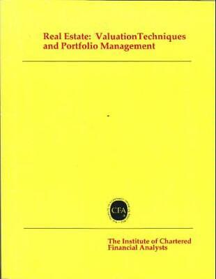 Real Estate: Valuation Techniques and Portfolio Management : Chicago Illinois,  ()