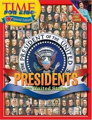 Time for Kids: Presidents of the United (Presidents Of The United States For Kids)