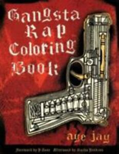 Image Is Loading Gangsta Rap Coloring Book By Anthony Aye Jaye