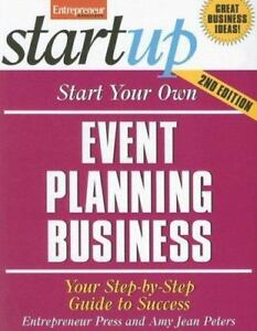 Start Your Own Event Planning Business: Your Step-by-Step Gu