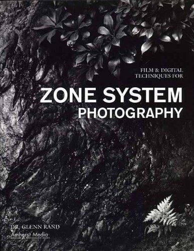 Film & Digital Techniques for Zone System Photography - Paperback NEW Rand, Glen