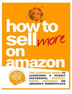 Amazon - How to sell more Step by Step Guide  (ebook/PDF) Free Shipping