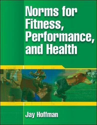Norms for Fitness, Performance, and Health by Jay Hoffman 1