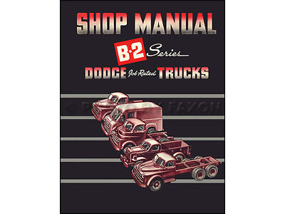 1950 Dodge Truck Repair Shop Manual B 2 50 Pickup Panel Big Truck Service Book