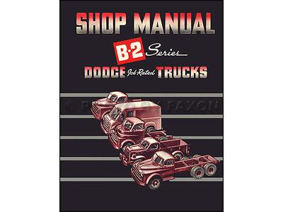 1950 Dodge Truck Repair Shop Manual B 2 50 Pickup Panel Big Truck Service Book