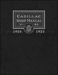 1924-1925 Cadillac Shop Manual V-63 V63 Repair Service Book