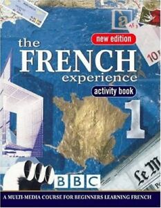 French Experience 1: Activity Book By Isabelle Fournier