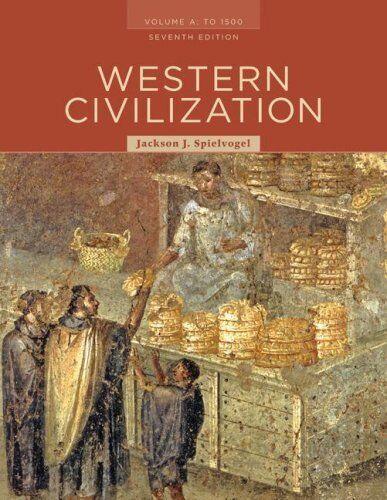 Western Civilization Volume A To 1500 By Spielvogel