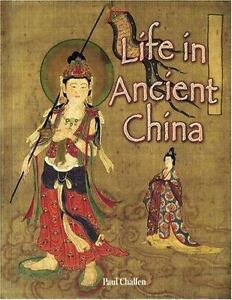 Life in Ancient China (Peoples of the Ancient World)-ExLibrary
