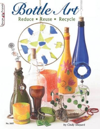 NEW Bottle Art by Cindy Shepard BOOK (Paperback) Free P&H