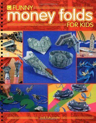 Funny Money Folds for Kids Funny Money Folds