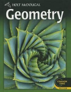 Holt Mcdougal Geometry: Geometry (2011, Hardcover, Student Edition of  Textbook)