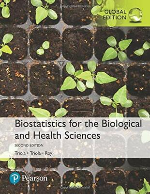 Biostatistics for the Biological and Health Sciences 2nd Edition By Marc (Biostatistics For The Biological And Health Sciences)