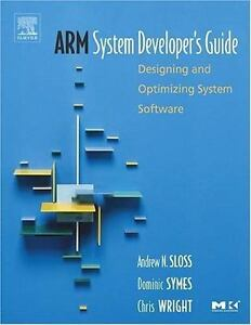 ARM System Developer s Guide Hardcover  - $7.99