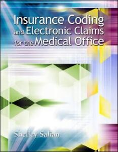 Insurance Coding and Electronic Claims for the Medical Office-ExLibrary
