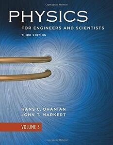 Physics for Engineers and Scientists, Volume 3