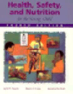 health safety and nutrition for the young child essay Early childhood safety  more information on how caregivers can protect their young children from the threat of child  health tip: help your child give up thumb.