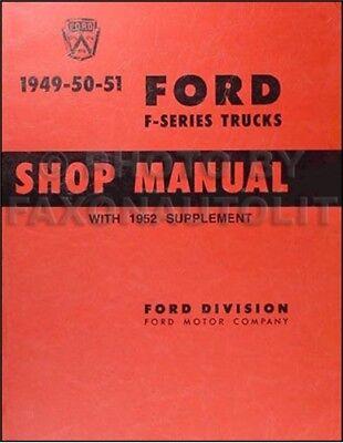 1949 1950 1951 1952 Ford Truck Repair Shop Manual Pickup F1 F2 F3 F5 F6 F7 F8