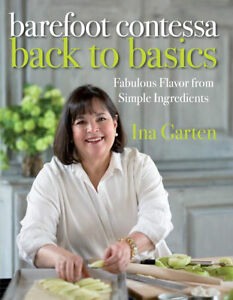 Barefoot Contessa Back to Basics Cookbook, Hardcover, Ina Garten
