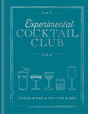 Experimental Cocktail Club: London. Paris. New York. Ibiza, Experimental Cocktai