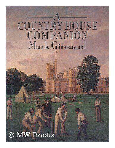 Country House Companion By Mark Girouard