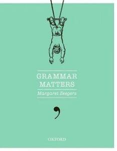 Grammar-Matters-by-Margaret-Zeegers-Paperback-2013