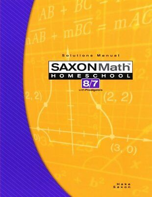 Saxon Math 8/7 Solutions Manual With Pre-Algebra by Stephen