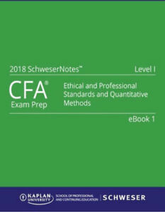 CFA Level 1 - 2018 Kaplan Schweser Notes:Books 1-5 + Exam QuickSheet