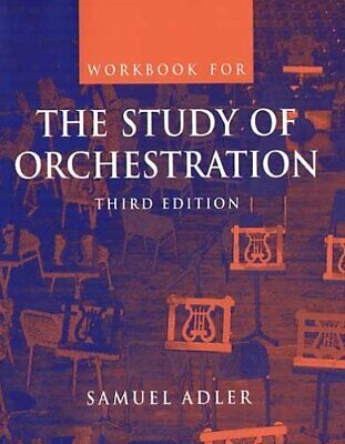 Study of Orchestration by Adler, Samuel