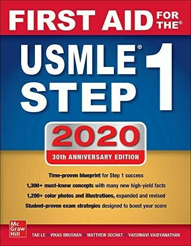 First Aid for the USMLE Step 1 2020, Thirtieth edition Tao Le Vikas Bhushan New