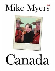 Canada by Mike Myers