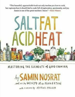 Salt, Fat, Acid, Heat : Mastering the Elements of Good Cooking (E-ß00K) New Master Well