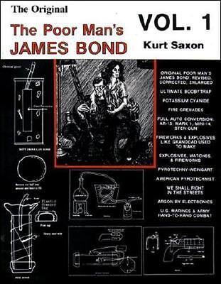 The Original Poor Man's James Bond: Volume 1 by Kurt Saxon