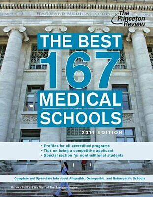 The Best 167 Medical Schools  2014 Edition  Graduate School (The Best 167 Medical Schools)