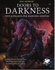 Call of Cthulhu RPG - Doors to Darkness - Five Scenarios for CoC 7th ed. - New