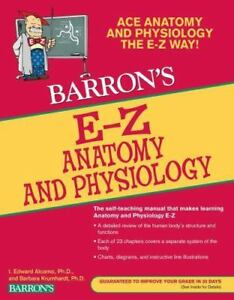 Barron s E-Z E-Z Anatomy And Physiology By I. Edward Alcamo And Barbara... - $5.00
