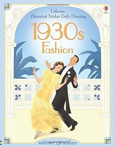 Historical Sticker Dolly Dressing 1930s Fashion: Hazel Maskell (Paperback Book)