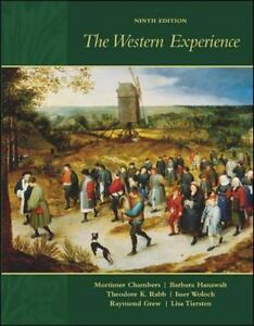 Western Experience by Grew, Raymond, Woloch, Isser, Rabb, Theodore K., Hanawalt,