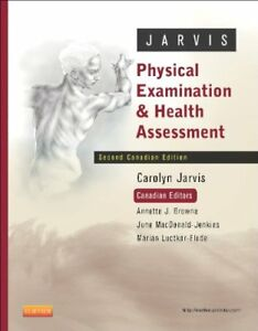 Physical Examination and Health Assessment 2nd Canadian Ed.