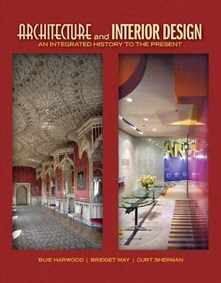 Architecture and Interior Design: An Integrated History to the Present (Fashion
