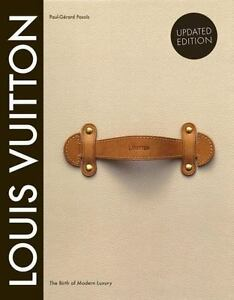 Louis-Vuitton-The-Birth-of-Modern-Luxury-Updated-Edition-New