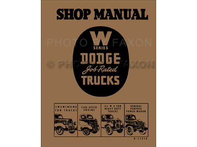 Dodge Truck Repair Shop Manual 1941 1942 1946 1947 Pickup Panel Power Wagon