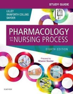 Study Guide For Pharmacology And The Nursing Process - $13.85